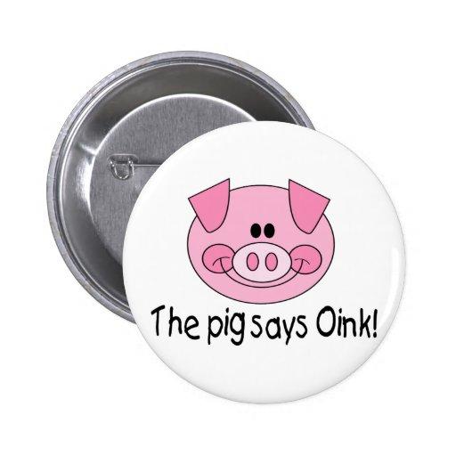 El cerdo dice Oink Pins