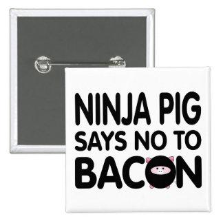 El cerdo divertido de Ninja dice no al tocino Pin