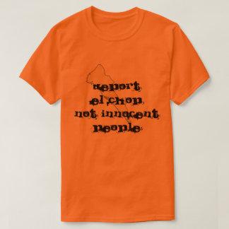 EL CHAPO T-Shirt