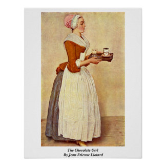 El chica del chocolate de Jean-Etienne Liotard Posters