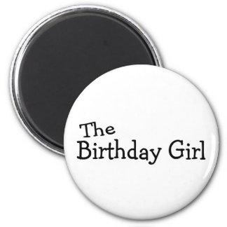 El chica del cumpleaños imán redondo 5 cm