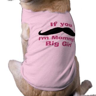 El chica grande de la mamá del bigote camiseta sin mangas para perro