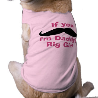El chica grande del papá del bigote camiseta sin mangas para perro