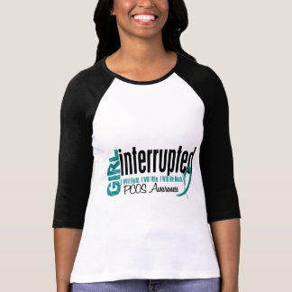 El chica interrumpió 1 PCOS T Shirt
