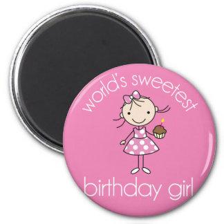 El chica más dulce del cumpleaños de los mundos imán redondo 5 cm
