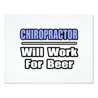 """El Chiropractor… trabajará para la cerveza Invitación 4.25"""" X 5.5"""""""