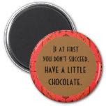 el chocolate calma imán para frigorifico