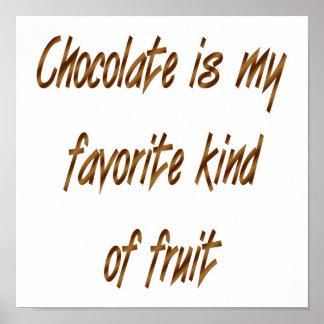 El chocolate es mi clase del favorito de fruta poster