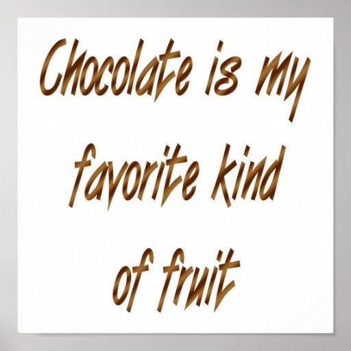 El chocolate es mi clase del favorito de fruta póster