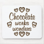 El chocolate trabaja maravillas tapete de ratones