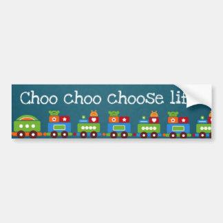¡El choo de Choo elige vida! Pegatina Para Auto