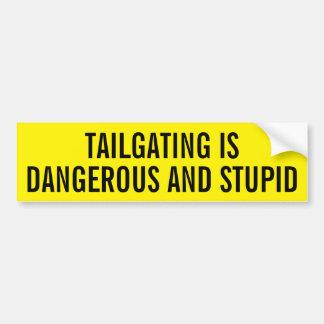 El chupar rueda es peligroso y estúpido pegatina para auto
