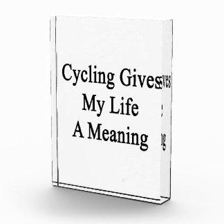 El ciclo da a mi vida un significado