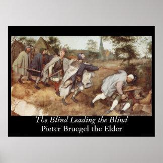 El ciego llevando las persianas - 1568 póster