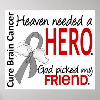 El cielo necesitó a un amigo del cáncer de cerebro póster