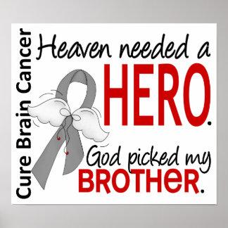 El cielo necesitó a un cáncer de cerebro del héroe póster