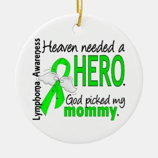 El cielo necesitó un linfoma de la mamá del héroe ornamentos de navidad