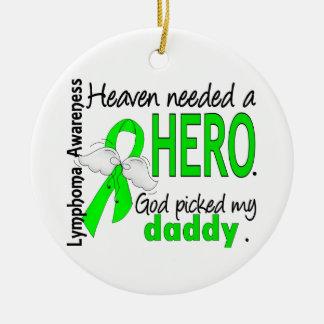 El cielo necesitó un linfoma del papá del héroe ornamentos de navidad