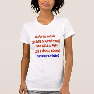 El cielo no tiene ninguna rabia como amor al odio  camisetas