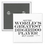 El cierre más grande del jugador de Didgeridoo Pin Cuadrada 5 Cm