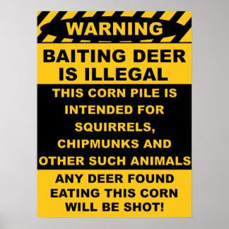 El ciervo de hostigamiento de cuidado es ilegal póster