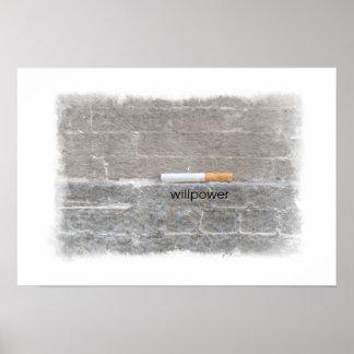 El cigarrillo pasado abandonado fumando fuerza de  póster