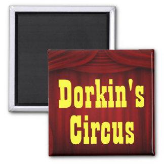 El circo de Dorkin Imán Cuadrado