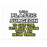 El cirujano plástico… asume que nunca soy incorrec postales