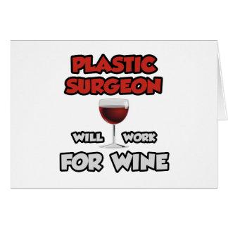 El cirujano plástico… trabajará para el vino felicitación