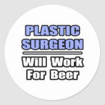 El cirujano plástico… trabajará para la cerveza etiquetas redondas