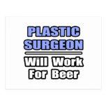 El cirujano plástico… trabajará para la cerveza tarjeta postal