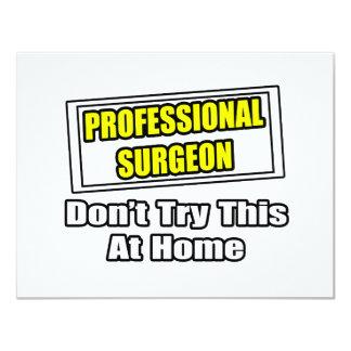 El cirujano profesional… no intenta esto en casa anuncios