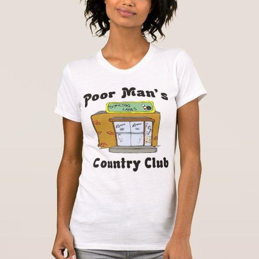 El club de campo del pobre hombre de la bolera remeras