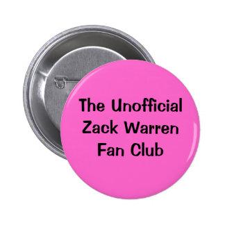 El club de fans oficioso de Zack Warren Pin Redondo 5 Cm