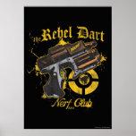 El club rebelde de Nerf del dardo Póster