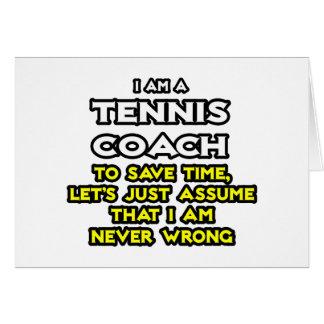 El coche de tenis… asume que nunca soy incorrecto tarjeta de felicitación