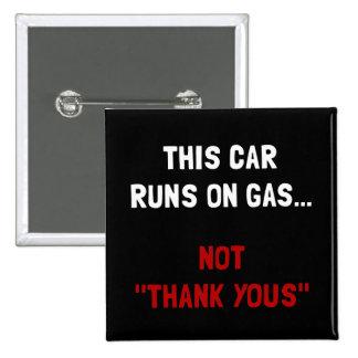 El coche funciona con el gas pin cuadrado