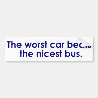 El coche peor bate Niza el autobús Etiqueta De Parachoque