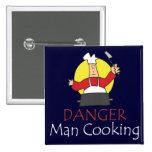 El cocinar del hombre del peligro pin