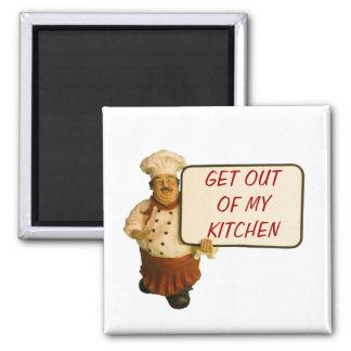 El cocinero dice sale de mi cocina imán cuadrado