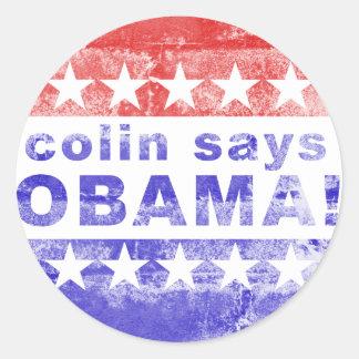 el colin dice a obama pegatinas redondas