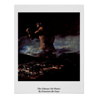 El coloso (o pánico) por Francisco De Goya Póster