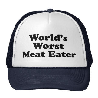 El comedor peor de la carne del mundo gorro