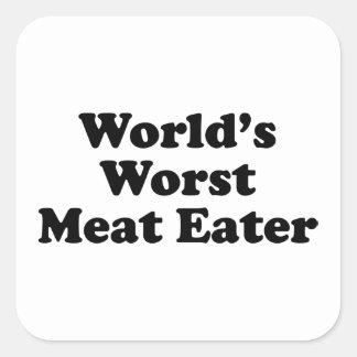 El comedor peor de la carne del mundo pegatina cuadrada