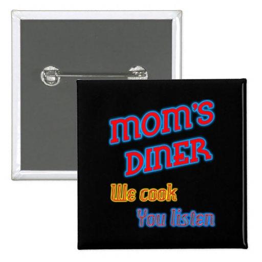 El comensal de la mamá le cocinamos escuchamos neó pin cuadrado