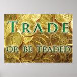 El comercio o sea poster negociado de la moneda de