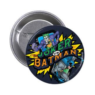 El comodín contra Batman Pin Redondo De 2 Pulgadas
