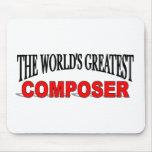 El compositor más grande del mundo tapetes de raton