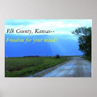 El condado de Elk, Kansas-- ¡Libertad para su ment Póster
