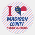 El condado de Madison, Carolina del Norte Pegatina Redonda